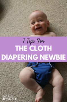 7 great tips if you are new to cloth diapering!