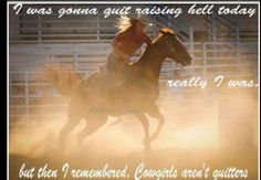 Cowgirls Aren't Quitters