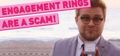awesome Why Engagement Rings Are A Scam