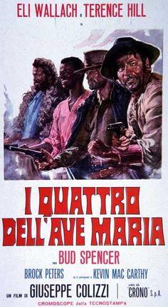 I quattro dell'Ave Maria 1968 di Giuseppe Colizzi con Eli Wallach, Terence Hill e Bud Spencer.