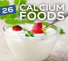 26 Foods High in Calcium- good for more than just healthy bones.