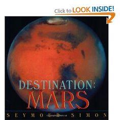 Destination: Mars (Destination (HarperCollins Publishers Paperback)): Seymour Simon: 9780060546380: Amazon.com: Books