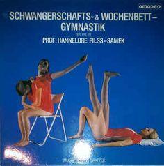 Hannelore Pilss-Samek - Herwig Gratzer - Schwangerschafts- & Wochenbett- Gymnastik (Vinyl, LP) at Discogs