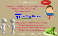 Obtain more useful ideas to be a successful trader in Forex trading in the Share Market Classes in Chennai. The guides are the trading experts who let you to know the recent updates in the trading strategies.  Contact: +91 78450 52500 Email-ID: info@tradingsecret.com http://www.tradingsecret.com/share-market-training-chennai/