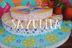 Bits 'n' Bobs: Sayulita, Mexico {Part Two}: People, Places and Things.