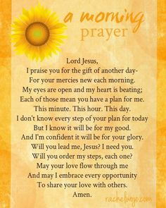 A Morning Prayer- for those who are morning people and also for the rest of us…