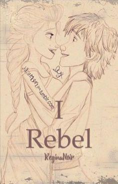 Rebelde de 19 años e hija de los Reyes de Arendelle, Elsa es conocida… #fanfic # Fanfic # amreading # books # wattpad