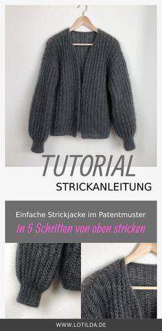 In diesem TUTORIAL zeige ich Dir, wie Du eine einfache Strickjacke im Voll-Patentmuster in 5 Schritten von oben stricken kannst.