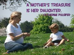 Amazing Mother Daughter Picture Quotes: The Daughter Is Her Mother Treasure A Mother Daughter Picture Quotes ~ Mactoons Family Inspiration