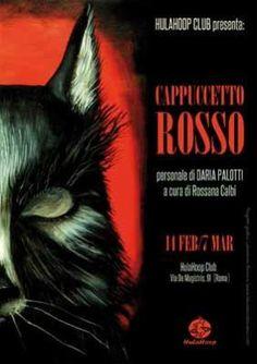 Venerdì 14 febbraio, alle ore 19.30, l'illustratrice Daria Palotti presenta le tavole della sua versione di Cappuccetto rosso, la favola di ...