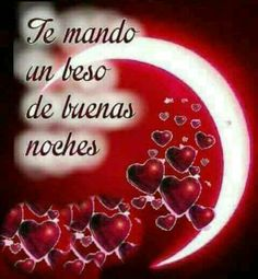 SALUDOS Night Qoutes, Good Night Quotes, Spanish Phrases, Love Phrases, Spanish Quotes, Amor Quotes, Love Quotes, Romantic Good Night Messages, Good Night Image