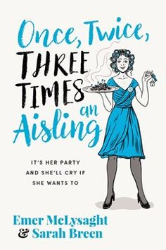 One Twice Three Times An Aisling by Emer McLysaght and Sarah Breen | Buy at Eason