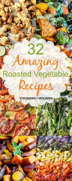 32 Amazing Roasted Vegetable Recipes from Noshing With The Nolands will take your dinner to a new level. Enjoy the natural sweetness of these delicious roasted veggies! Cooked Vegetable Recipes, Spiral Vegetable Recipes, Vegetable Korma Recipe, Vegetable Sides, Vegetarian Recipes, Vegetable Samosa, Healthy Recipes, Vegetable Casserole, Healthy Dishes