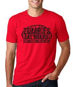 Love this Red 'Zombies Eat Brains' Tee - Men's Regular on #zulily! #zulilyfinds