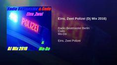 Eins, Zwei Polizei (Dj Mix 2016)