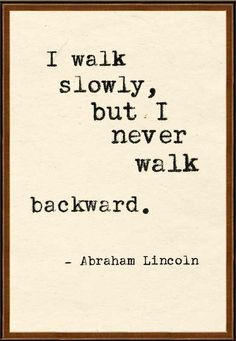 54 Best Quotes Dont Look Back Go Forward Images Thoughts