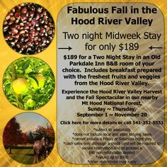 Fabulous Fall Deal at the Old Parkdale Inn B&B.  Two night stay, midweek, room of your choice, $189.  Good through November, 2014