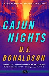 #GuestPost CAJUN NIGHTS AND THE CHARACTERS WITHIN: THE MANY LIVES OF A TV SERIES THAT NEVER WAS by D.J. Donaldson http://www.njkinnysblog.com/2015/01/guest-post-cajun-nights-and-characters.html Read the Guest post by the bestselling author of Andy Broussard/Kit Franklyn Mystery Series, set in New Orleans and buy the book #CajunNights for yourself!   Amazon: http://amzn.to/1xQU5ks Amazon IN: http://bit.ly/1HLe3yk #Crime #Mystery #Thriller