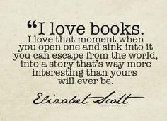 I love books. (Even more so when I didn't wear glasses!)