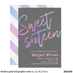 Shop Modern girly holographic sweet sixteen birthday invitation created by All_Photos. Sweet Sixteen Invitations, Pink Invitations, Birthday Party Invitations, Sixteenth Birthday, 16th Birthday, Sweet 16 Birthday, Holographic, Girly, Pretty