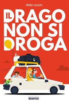 Walter Lazzarin - Il drago non si droga. Tutti i tuoi eventi su ViaVaiNet, il portale degli eventi più consultato per il tempo libero nella provincia di Rovigo e nella Bassa Padovana