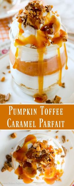 Pumpkin Toffee Caramel Parfait A Lovely Fall Dessert Recipe - Sober Julie Fall Dessert Recipes, Great Desserts, Fall Desserts, Fall Recipes, Delicious Desserts, Fall Snacks, Dessert Ideas, Parfait Desserts, Parfait Recipes