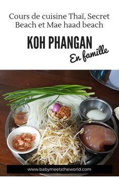 Cours de cuisine Thaï, Secret Beach et Mae haad beach Koh Phangan, C'est Bon, Beef, Food, White Sand Beach, Thai Cuisine, Small Island, Meat, Essen