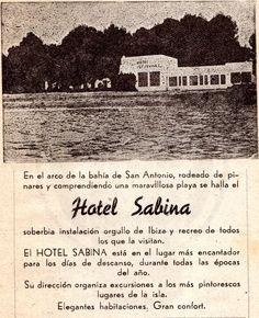 1930 San Antonio Hotel Sabina. Primer Hotel en Ibiza (Hotel Sabina, Hotel Portmany y hotel Montesol)