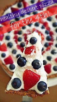 Happy  Healthy 4th of July Dessert Pizza!!!