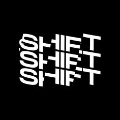 SHIFT typography kinetic animation motion design motion graphics mograph AE after effects adobe black and white b&w Typography Alphabet, Typography Layout, Creative Typography, Typographic Design, Vintage Typography, Typography Quotes, Typography Inspiration, Typography Poster, Graphic Design Typography