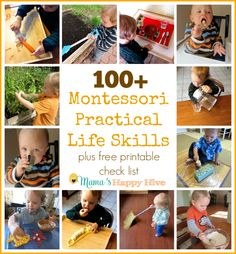 This is an amazing list with blog links for 100+ Montessori Practical Life Skills. I have also included a free printable check list for homeschoolers. - Free Printable - www.mamashappyhive.com