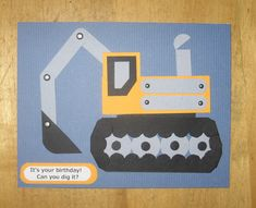 Punch Art, Excavator, Masculine by Carolynn - Cards and Paper Crafts at Splitcoaststampers
