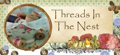 Threads in the Nest-the weavings of daily life with family and faith in Jesus Christ