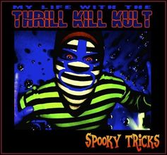 My Life With The Thrill Kill Kult bring Spooky Tricks to Michigan