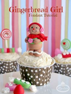Little Gingerbread Fondant Girl - Tutorial on Craftsy