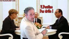 Erick BERNARD était présent lors de la rencontre Merkel - Poutine - Hollande. Il a essayé de détendre l'atmosphère et.....ca n'a pas été évident :-(
