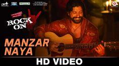 Manzar Naya - Rock On 2 | Farhan Akhtar Arjun Rampal Purab Kholi Prachi Desai & Shahana Goswami - LoboTube.com