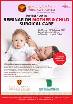 Seminar on Mother and Child Surgical Care at Thumbay Hospital, Dubai on Monday - 29th February 2016 from 01:30 PM to 03:30 PM