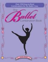 The Ballet Combination Book, Ballet Step by Step, and Word of the Week - tools for ballet teachers from Dance Teacher Press