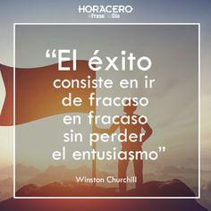 """""""El éxito consiste en ir de fracaso en fracaso sin perder el entusiasmo"""" Winston Churchill #Frases #Citas #FraseDelDía"""