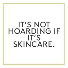   Skincare Quotes  
