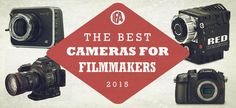 Best Video Cameras for Indie Filmmakers Have you ever wanted to get two cinematographers into a verbal smack-down. It's easy, just ask them what camera currently on the market is the best. That may be an exagerration, but one thing is true, the market is flooded with tons of amazing cameras an