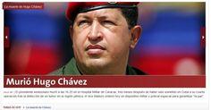 """O jornal argentino """"La Nación"""" destaca a morte do presidente venezuelano, Hugo Chávez, 58, nesta terça-feira, com o título """"Morreu Hugo Chávez"""". O presidente foi vítima de um câncer na região pélvica, com o qual convivia há cerca de um ano e meio"""