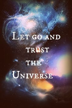 Let go and trust the universe. #wisdom #affirmations #surrender