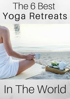 The Best #YogaRetreats In The World. #yogacenter http://www.yogacurious.com/blog/category/yoga-retreat-center/