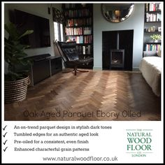 Here's all you need to know about our lovely Aged Parquet Ebony Pre-oiled flooring.