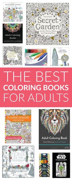 The best coloring books for adults! These adult coloring books are the perfect way to relax, unwind, and create something beautiful.