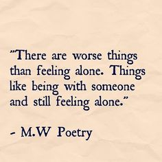 Alone In A Relationship Quotes Sad Sayings About Being Alone