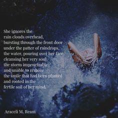 """Cleansing Rain"" by Araceli M. Ream"