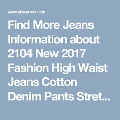Find More Jeans Information about 2104 New 2017 Fashion High Waist Jeans Cotton Denim Pants Stretch Womens Ripped Knee Skinny Jeans Black Ankle Jeans For Female,High Quality jean cloth,China jean jacket Suppliers, Cheap jeans ripped from Caton AtoZ Co.,Ltd. on Aliexpress.com